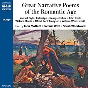 Great Narrative Poems of the Romantic Age Audiobook