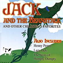 Jack and the Beanstalk and Other Children's Favorites (       ABRIDGED) by Joseph Jacobs, L. Frank Baum Narrated by Blair Mellow, Catherine Lutz, James Mio, David DuChene