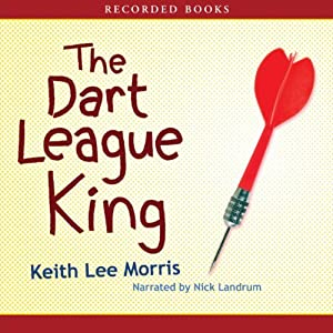 The Dart League King | [Keith Lee Morris]