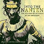 Into the Nanten: The Record of My Exile, Season 1 | Jay Swanson