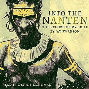Into the Nanten: The Record of My Exile, Season 1 Audiobook