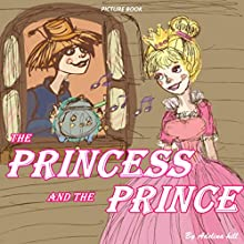 The Princess and the Prince Audiobook by Adelina Hill Narrated by Tiffany Marz