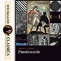 Frankenstein Audiobook by Mary Wollstonecraft Shelley Narrated by Caden Vaughn Clegg