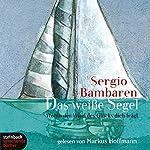 Das weiße Segel | Sergio Bambaren