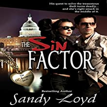 The Sin Factor: DC Bad Boys Series, Book 1 (       UNABRIDGED) by Sandy Loyd Narrated by Carol Dines