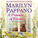 A Promise of Forever: A Tallgrass Novel, Book 4 Audiobook by Marilyn Pappano Narrated by Loretta Rawlins