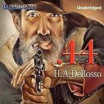 .44 | H.A. Derosso