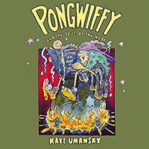 Pongwiffy And The Spell Of The Year Hörbuch