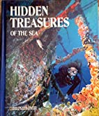 Hidden Treasures Of The Sea by Not Listed