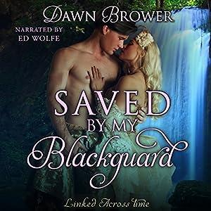 Saved by My Blackguard Audiobook