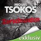 Zerschunden: True-Crime-Thriller (       ungekürzt) von Michael Tsokos, Andreas Gößling Gesprochen von: Simon Jäger
