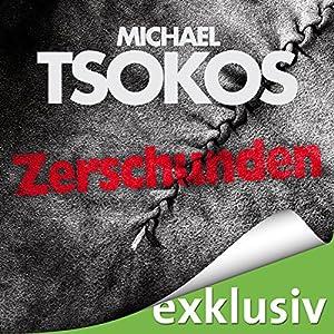 Zerschunden (True-Crime-Thriller 1) Hörbuch