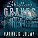 Shallow Graves: The Haunted, Book 1 Audiobook by Patrick Logan Narrated by Michael Pauley
