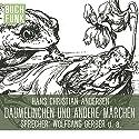 Andersens schönste Märchen Hörbuch von Hans Christian Andersen Gesprochen von: Wolfgang Gerber, Rainer Koschorz, Johannes Ackner