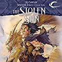 The Stolen Sun: Dragonlance: The New Adventures: Suncatcher Trilogy, Book 3 Audiobook by Jeff Sampson Narrated by Jeremy Arthur