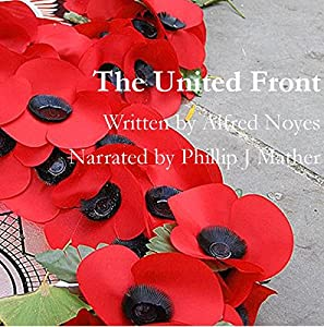 The United Front | [Alfred Noyes]