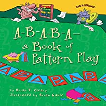 A-B-A-B-A - a Book of Pattern Play Audiobook by Brian P. Cleary Narrated by  Intuitive