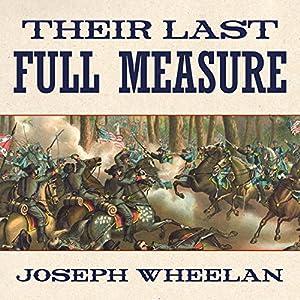 Their Last Full Measure Audiobook