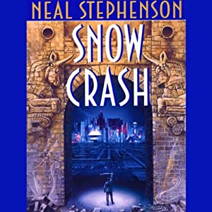 Snow Crash | [Neal Stephenson]