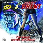 Küss niemals Choppers Geisterbraut (Larry Brent 5) | Simeon Hrissomallis