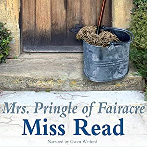 Mrs. Pringle of Fairacre Audiobook