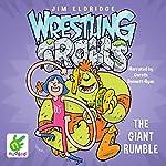 The Giant Rumble: Wrestling Trolls: Match Three: Wresting Trolls: Book 3 | Jim Eldridge