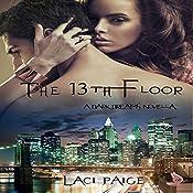 The 13th Floor: A Dark Dreams Novella | [Laci Paige]