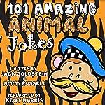 101 Amazing Animal Jokes   Jack Goldstein,Jimmy Russell