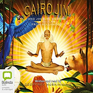 Cairo Jim and Jocelyn Osgood in Bedlam from Bollywood Audiobook