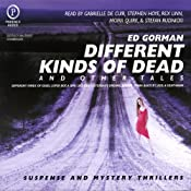 Different Kinds of Dead: And Other Tales | [Ed Gorman]