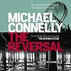 The Reversal Hörbuch von Michael Connelly Gesprochen von: Peter Giles