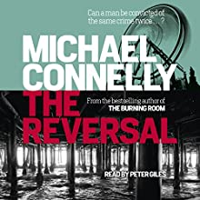 The Reversal | Livre audio Auteur(s) : Michael Connelly Narrateur(s) : Peter Giles