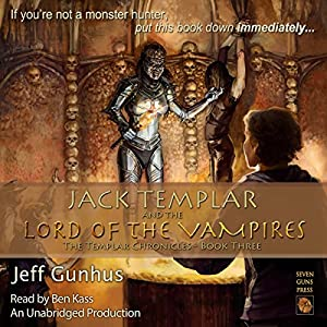 Jack Templar and the Lord of the Vampires Audiobook