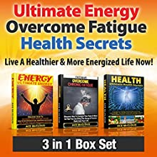 Ultimate Energy, Overcome Fatigue, Health Secrets: Live a Healthier & More Energized Life Now! (       UNABRIDGED) by Ace McCloud Narrated by Joshua Mackey