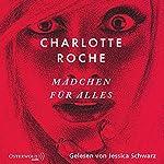 Mädchen für alles | Charlotte Roche