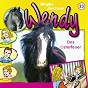 Das Osterfeuer (Wendy 23) | Nelly Sand