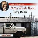 Bitter Wash Road Hörbuch von Garry Disher Gesprochen von: Charles Rettinghaus