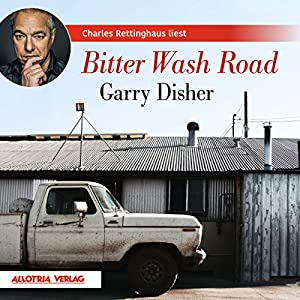 Bitter Wash Road Hörbuch
