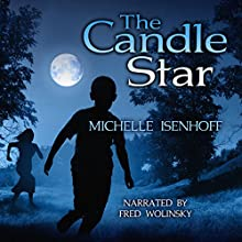The Candle Star: Divided Decade Collection, Book 1 (       UNABRIDGED) by Michelle Isenhoff Narrated by Fred Wolinsky