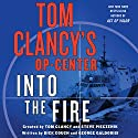 Tom Clancy's Op-Center: Into the Fire: A Novel Audiobook by Dick Couch, George Galdorisi Narrated by Henry Leyva