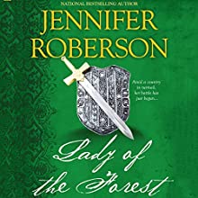 Lady of the Forest: Robin Hood & Marian, Book 1 (       UNABRIDGED) by Jennifer Roberson Narrated by Roger Davis