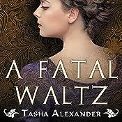 A Fatal Waltz: Lady Emily, Book 3 | Tasha Alexander