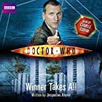 Doctor Who: The Winner Takes All: New Series Adventure 3 | Jacqueline Rayner