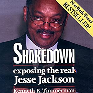 Shakedown: Exposing the Real Jesse Jackson Audiobook