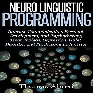 Neuro Linguistic Programming Audiobook