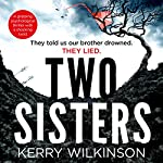 Two Sisters | Kerry Wilkinson