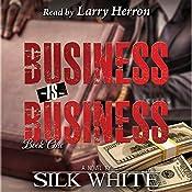 Business Is Business: Business Is Business Series, Book 1 | Silk White
