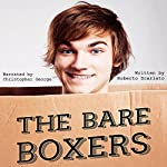 The Bare Boxers | Roberto Scarlato