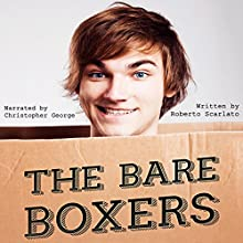 The Bare Boxers Audiobook by Roberto Scarlato Narrated by Christopher George