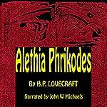 Alethia Phrikodes | H. P. Lovecraft